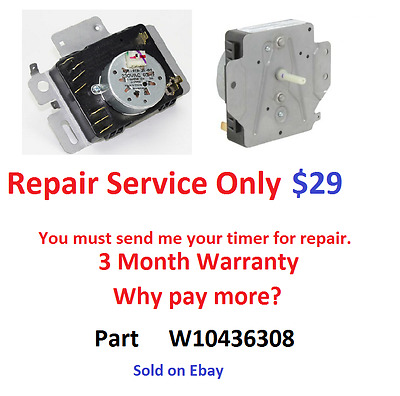 W10436308 Dryer Timer Repair Service, Read all description before purchasing!!