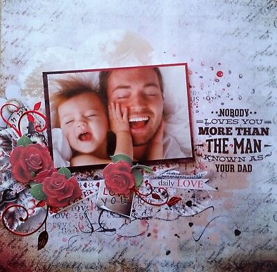 12 x 12 Handmade Scrapbook Page - Nobody Loves You More....Your Dad