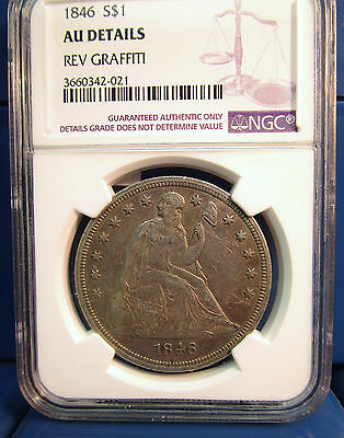 1846 Seated Liberty Silver Dollar AU Details Reverse Graffiti