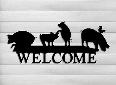 Funny Pig Welcome Sign-Cattle-Hog Farms-Farm And Ranch Decor #welpig1-24