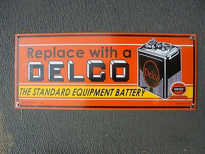 Replace With A Delco The Standard Equipment Battery porcelain sign garage US 49