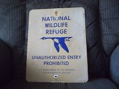U S Fish & Wildlife Service NationalWildlife Refuge Sign Unauthorized Entry Prob