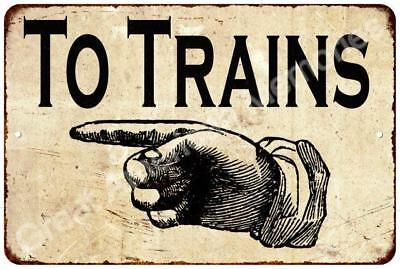 TO TRAINS Left Pointing Hand Vintage Look Reproduction 8x12 Metal Sign 8124159