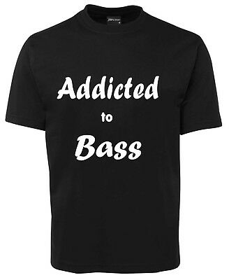 Addicted To Bass   Funny New Unisex T-Shirt