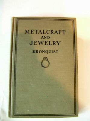 1st eddition Metalcraft & Jewelry by Kronquist 1926 Jewelry makeing and design