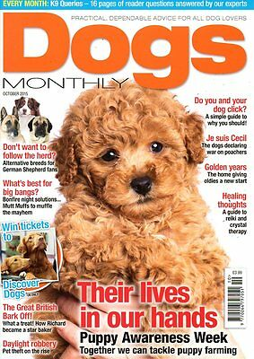 Dogs Monthly Magazine October 2015 GERMAN SHEPHERDS ALTERNATIVES PUPPY AWARENESS