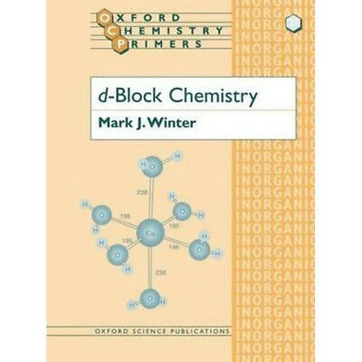 d-Block Chemistry (Oxford Chemistry Primers) by Winter, Mark J. Paperback Book