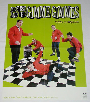 ME FIRST AND THE GIMME GIMMES Take a Break Poster (Green) - Fat Wreck - RARE