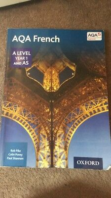 AQA A Level Year 1 and AS French Student Book by Colin Povey, Robert Pike, Paul