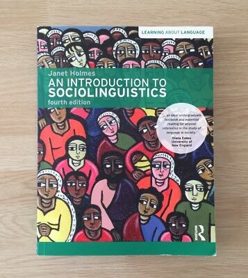 An Introduction to Sociolinguistics by Janet Holmes (Paperback, 2013)