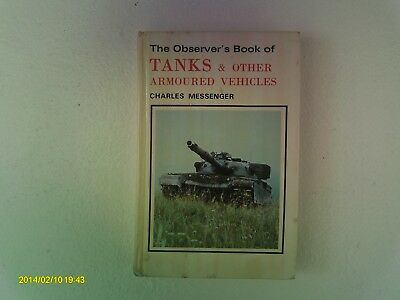 Observer's Book of Tanks and Other Armoured  Vehicles by Charles Messenger