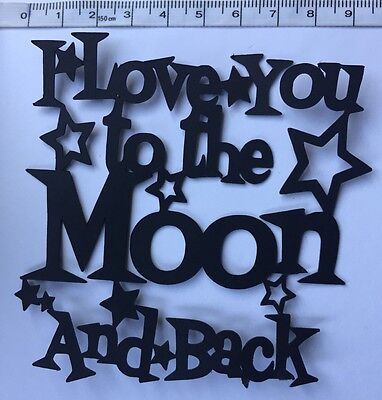 Die Cut Shapes Love You To The Moon & Back (x5)