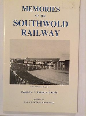 Memories Of The Southwold Railway Compiled By A. Barrett Jenkins