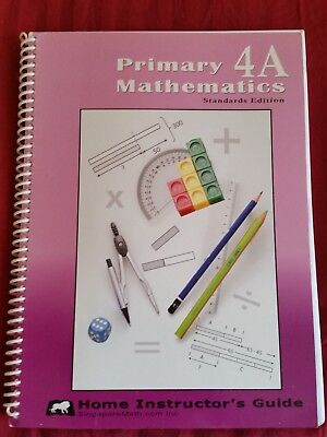 Primary Mathematics Home Instructor's Guide 4a (Standard Edition) Like New