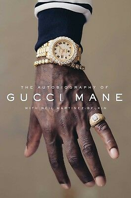The Autobiography of Gucci Mane New 2017 Hardcover 2-DAY SHIPPING !!!