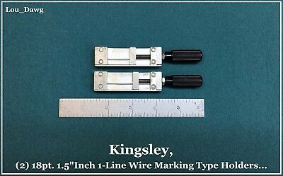 "Kingsley Machine ( 2- Wire Marking Type Holders 18pt. x1.5"" ) Hot Foil Stamping"