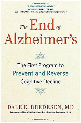 The End of Alzheimer's The First Program to Prevent and Reverse Cognitive Design