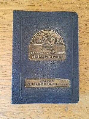 Rare 1948 Official Tractor & Combine Trade-in Manual by Farm Equipment Retailing