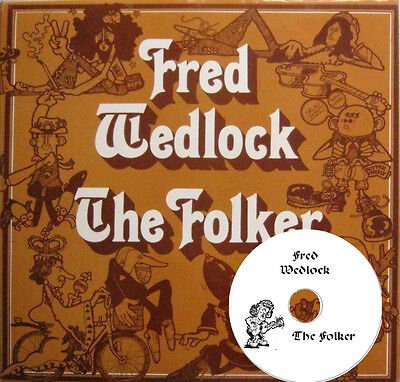 Fred Wedlock - on audio CD -  The Folker