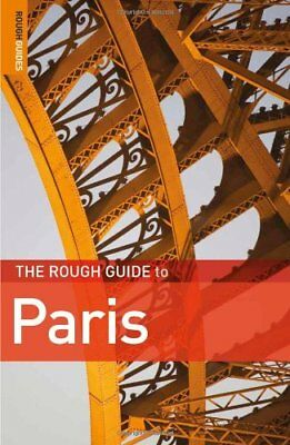 The Rough Guide to Paris By Ruth Blackmore, James McConnachie. 9781848364752