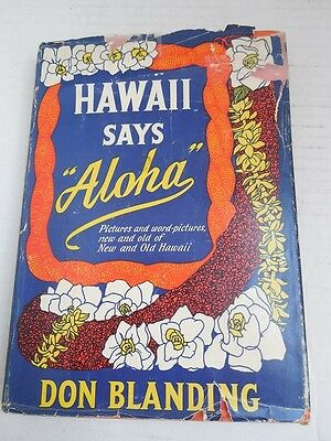 Hawaii Says Aloha  by Don Blanding Illustrated Signed by Author 1955