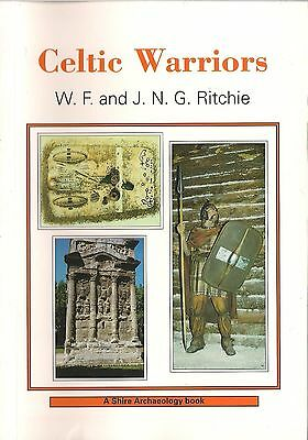 Celtic Warriors by W.F. and J.N.G. Ritchie (Shire Archaeology)