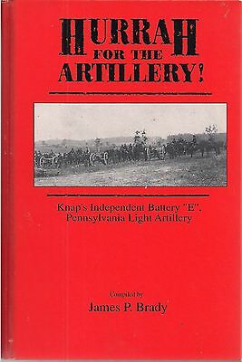 Hurrah for the Artillery! (Knap's Indep. Battery E Pennsylvania Light Artillery)