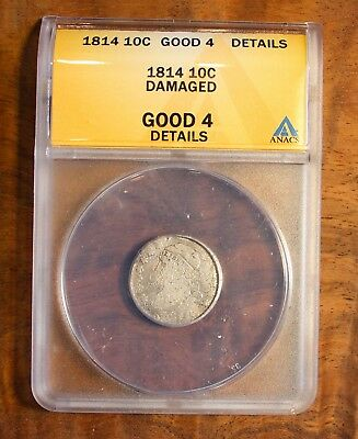 1814 Caped Bust Early US Dime Ten Cent Coin ANACS Good 4 Details