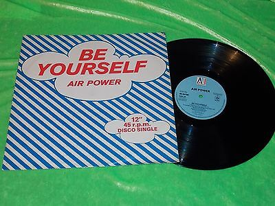"AIR POWER : Be yourself / Welcome to the disco - Original 1979 12"" single EX/NM"