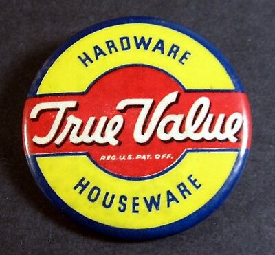 vintage True Value Hardware Store Pin Pinback Button