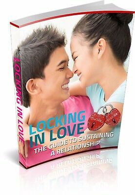 Locking In Love: The Guide To Sustaining A Relationship   PDF