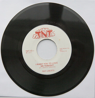 Ray Liberto – I Want You To Love Me Tonight / Baby. TNT 1977 Rare Stroller
