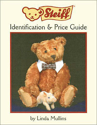STEIFF BEARS ANIMALS & DOLLS Identification and Price Guide by Linda Mullins NEW