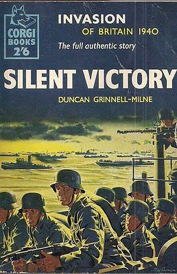 (Rare) Silent Victory by Duncan Grinnell-Milne (Invasion of England 1940)