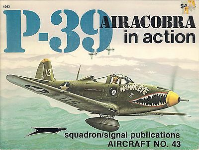 P-39 Airacobra in Action (Aircraft No. 43) by Ernie McDowell/Don Greer