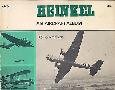 Heinkel, An Aircraft Album by P. St. John Turner