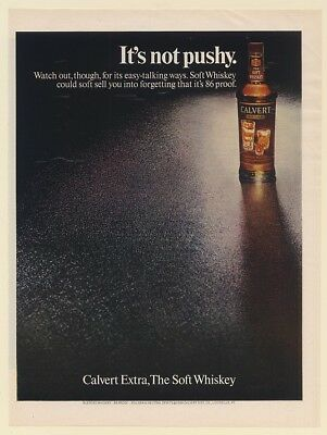 1969 Calvert Extra The Soft Whiskey It's Not Pushy Print Ad