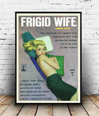 Frigid Wife : Vintage Pulp fiction book cover, Wall art ,poster, Reproduction.