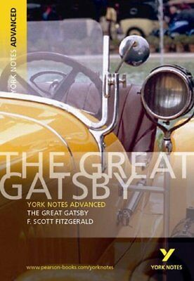 The Great Gatsby: York Notes Advanced By F. Scott Fitzgerald