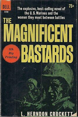The Magnificent Bastards by L. Herndon Crockett