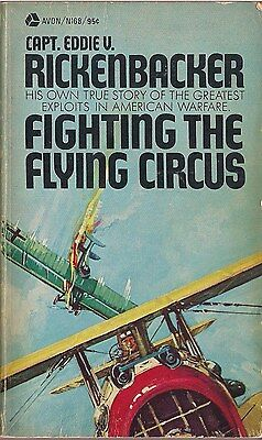 Fighting the Flying Circus by Eddie Rickenbacker
