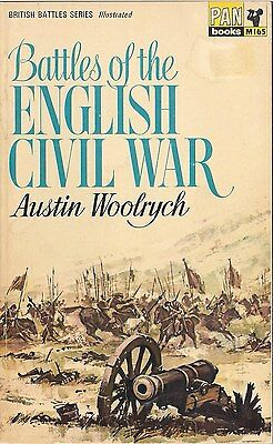 Battles of the English Civil War by Austin Woolrych