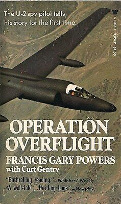 Operation Overflight by Francis Gary Powers (U-2 Spy Plane Pilot)