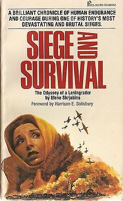 Siege and Survival (the Odyssey of a Leningrader) by Elena Skrjabina