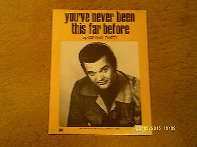 Conway Twitty sheet music You've Never Been This Far Before '73 4 pages (VG+)