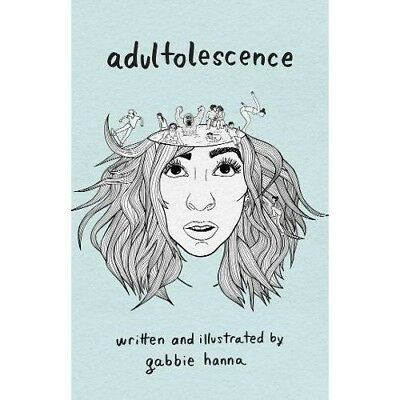 Adultolescence Gabbie Hanna NEW Paperback Book 9781471169458 Poetry Gabbie Show