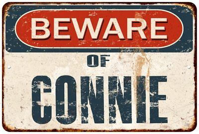 BEWARE OF CONNIE Rustic Look Chic Sign Home Décor Gift 8x12 Sign 81201666