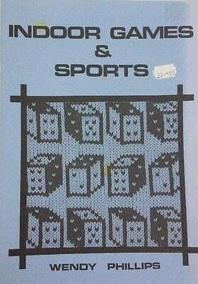 Indoor Games & Sports By Wendy Phillips MACHINE KNITTING PATTERN BOOK