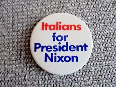 Vintage Italians for President Nixon Political Campaign Pinback Button