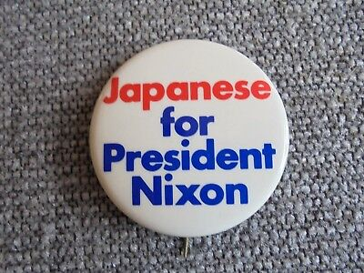 Vintage Japanese for President Nixon Political Campaign Pinback Button
